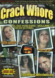 Crack Whore Confessions Vol. 2 Porn Video