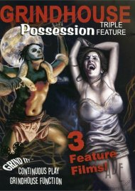 Grindhouse Possession Triple Feature