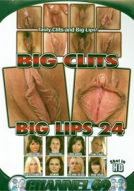 Big Clits Big Lips 24