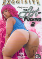 Art Of Fucking 2, The Porn Movie