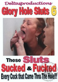 Glory Hole Sluts 6 Porn Video