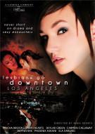 Lesbians Go Downtown Los Angeles Porn Video
