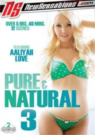 Pure & Natural 3 Porn Movie