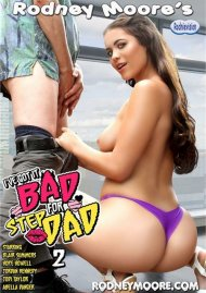 Ive Got It Bad For Step-Dad 2 Porn Movie