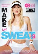 Make 'Em Sweat Vol. 3 Porn Video