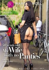 Buy 40 Years Old, My Wife with no Panties
