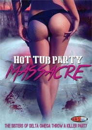 Hot Tub Party Massacre porn DVD from MVD.