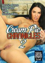 Cream Pie Chronicles 2 Porn Video