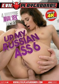 Up My Russian Ass 6 Porn Video