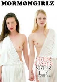 Sister Casey & Sister Lily Chapters 6 - 10 porn DVD from Mormon Girlz