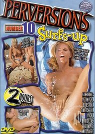 Perversions #10: Surfs-Up Porn Video