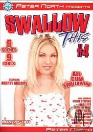 Swallow This #4 Porn Movie