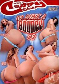 Ba Dunk A Bounce 2 Porn Video