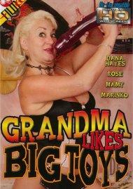 Grandma Likes Big Toys