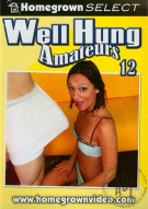 Well Hung Amateurs 12 Porn Movie
