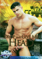 Drop And Give Me Head Porn Movie