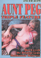 Aunt Peg Triple Feature Porn Movie