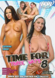 Time For Three Ways #8 Porn Video