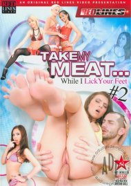 Take My Meat... While I Lick Your Feet! #2 Porn Video