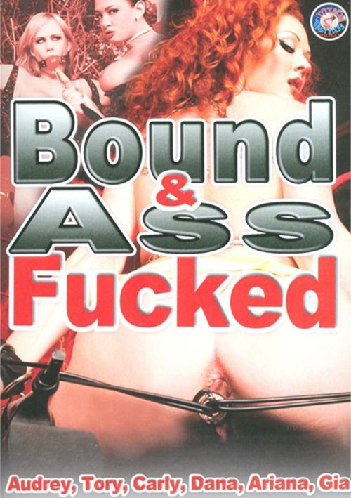 Bound & Ass Fucked