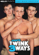 More Twink 3 Ways Porn Movie