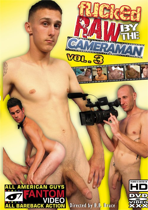 Fucked Raw by the Cameraman Vol. 3 Boxcover