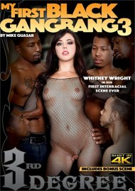 My First Black Gang Bang 3 DVD porn movie from Third Degree Films.