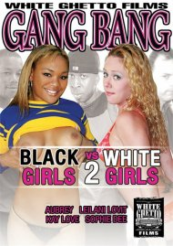 Gang Bang: Black Girls VS White Girls 2 Porn Video