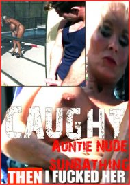 Caught My Auntie Nude Sunbathing...Then I Fucked Her Porn Video