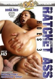 Ratchet Ass Hoes 3 Porn Movie