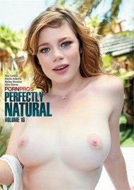 Perfectly Natural 16 Porn Video