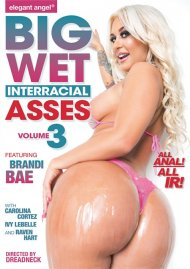 Buy Big Wet Interracial Asses Vol. 3