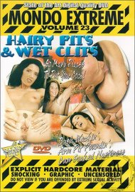 Mondo Extreme 23: Hairy Pits & Wet Clits Porn Video
