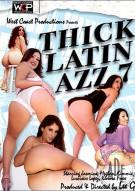 Thick Latin Azz 7 Porn Movie