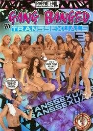 Gang Banged By Transsexuals 3