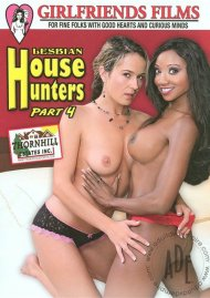 Lesbian House Hunters Part 4 Porn Movie