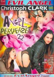 Angel Perverse 22 Porn Video