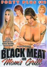 Forty Plus Vol. 82: Black Meat On Mom's Grill Porn Video