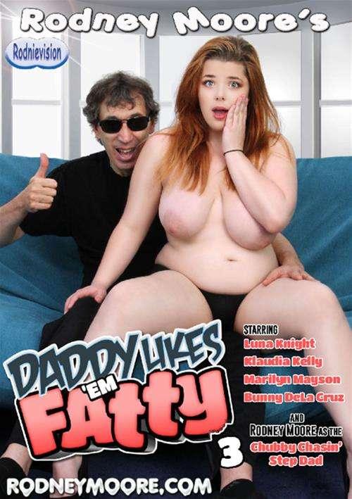 Daddy Likes 'Em Fatty 3