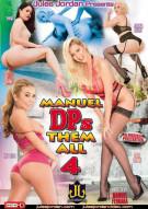 Manuel DPs Them All 4 Porn Movie