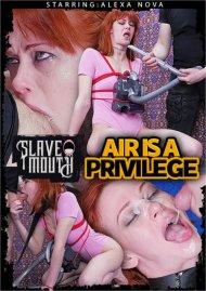 Slavemouth: Air is a Privlege Porn Video
