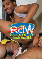 Raw Dickin It #2: Cravin Raw Dick Boxcover