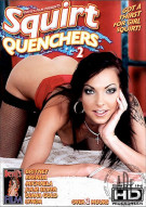 Squirt Quenchers 2 Porn Movie