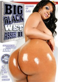 Big Black Wet Asses! 11