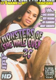 Monsters Of She-Male Cock 26 Porn Movie