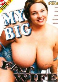 My Big Fat Wife