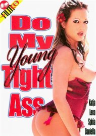 Do My Young Tight Ass