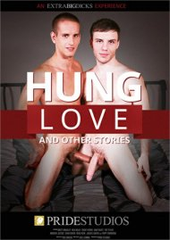 Hung Love Gay Porn Movie