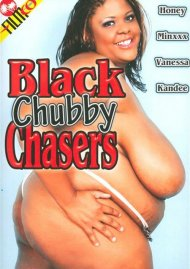 Black Chubby Chasers Porn Video