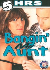 Bangin' My Aunt Porn Video